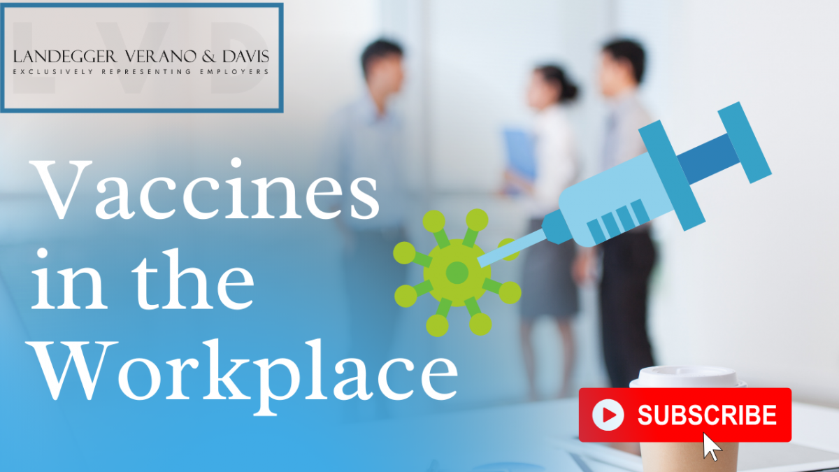 Vaccines in the Workplace Explained by An Employment Law Lawyer